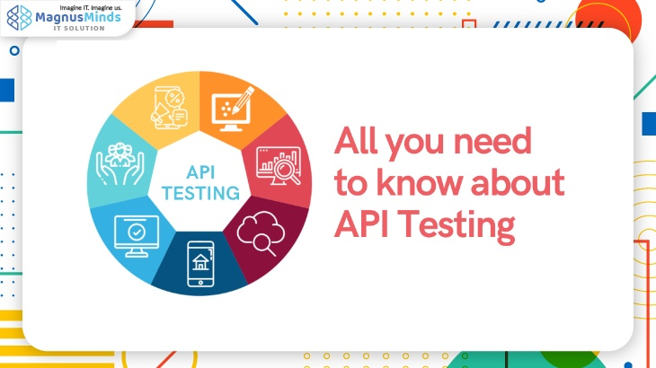 All you need to know about API Testing
