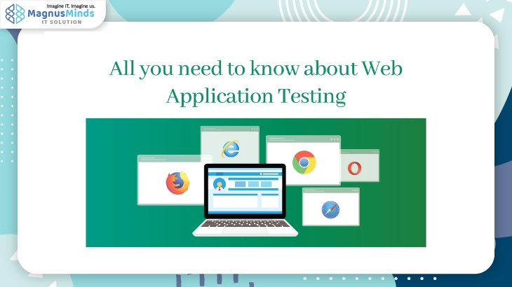 All you need to know about Web Application Testing