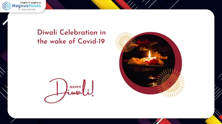 Diwali Celebration in the wake of Covid-19