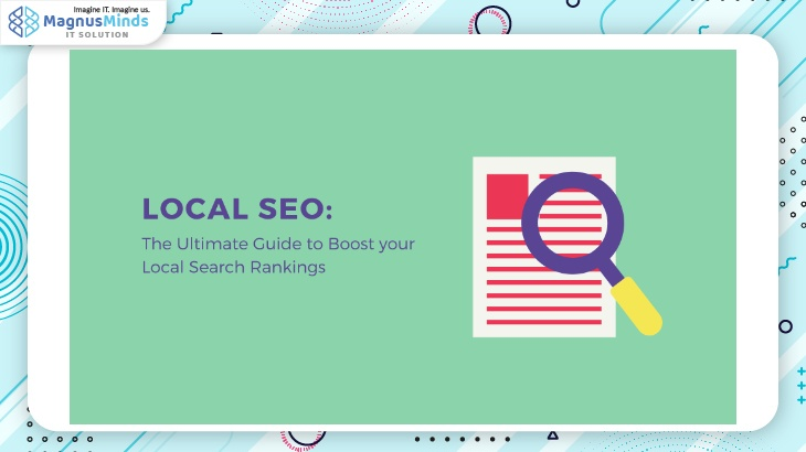Local SEO: The Ultimate Guide to Boost your Local Search Rankings