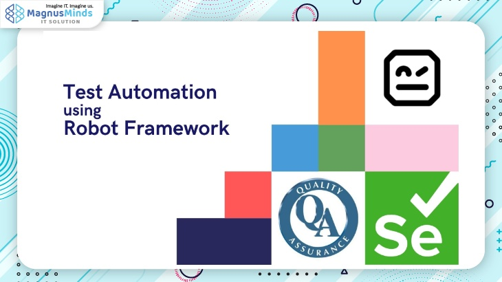 Test Automation using Robot Framework